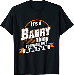 Best Gift For Barry - Barry Named Tshirt T-Shirt