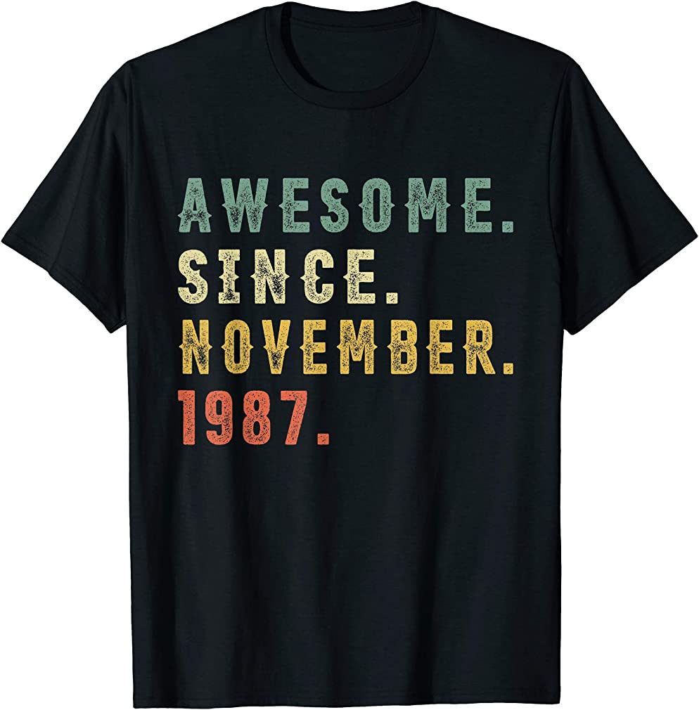 32nd Birthday Gifts Vintage Awesome November 1987 32 Yrs Old T-shirt