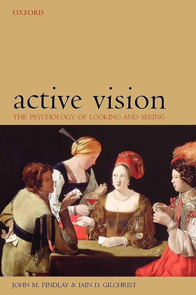 オーストラリア枯れるロケットActive Vision: The Psychology of Looking and Seeing (Oxford Psychology Series)