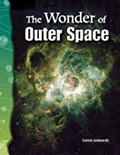 The Wonder of Outer Space (Earth and Space Science)