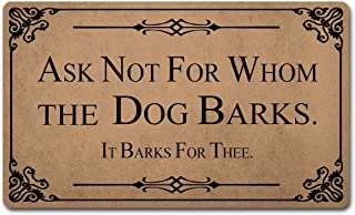 """Welcome Mat Funny Doormats Anti-Slip Mat for Entrance Way Indoor/Kitchen Mats and Rugs Welcome Area Rugs Rubber Mat 18""""(W) x 30""""(L) (Ask Not for Whom The Dog Barks It Barks for Thee)"""