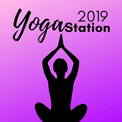 Yoga Station 2019 CD: Meditation Music for Yoga Workouts de ...