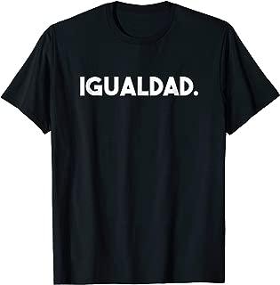 Igualdad. Equality Spanish Translation T-Shirt