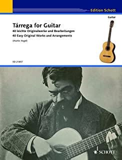 Tárrega for Guitar - 40 Easy Original Works and Arrangements - guitar - ( ED 21857 )