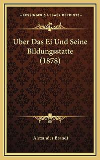 Uber Das Ei Und Seine Bildungsstatte (1878)