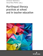 Plurilingual literacy practices at school and in teacher education (Spanish Edition)