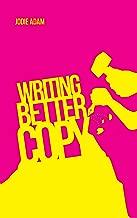 Writing Better Copy