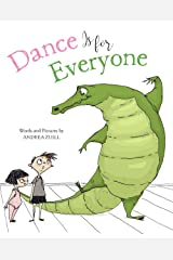Dance Is for Everyone Hardcover