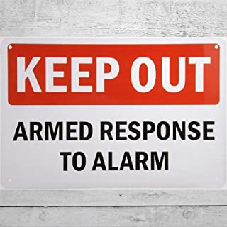 BYRON HOYLE Keep Out-Armed Response to Alarm Sign Aluminium Metal Tin Teken, Roestvrij, UV beschermd en waterdicht, Weerbe...