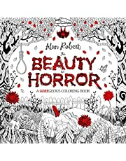 BEAUTY OF HORROR GOREGEOUS COLORING BOOK