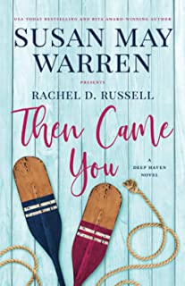 Then Came You (Deep Haven Collection)