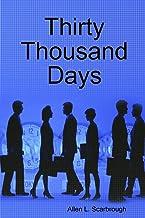 Thirty Thousand Days