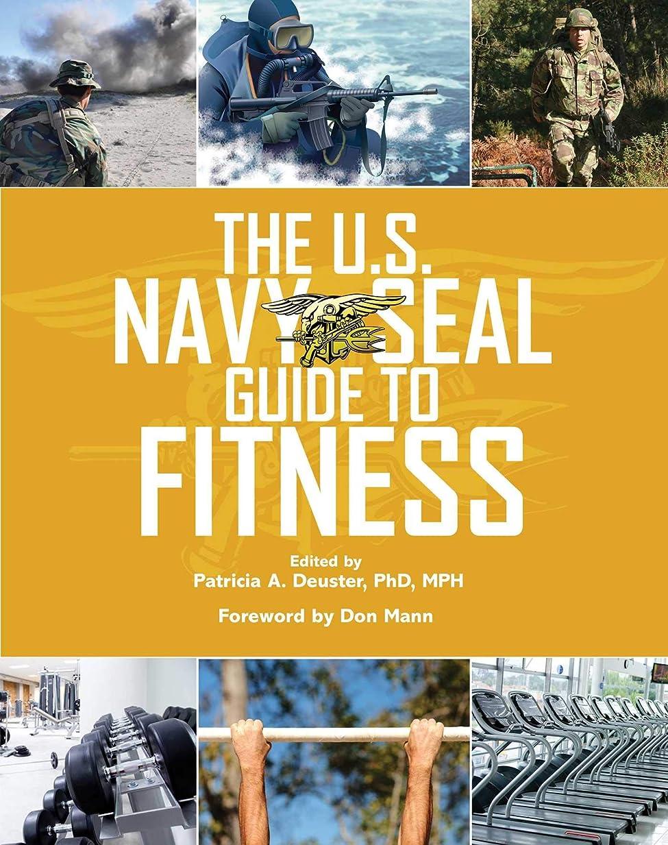中央値長老不安定なThe U.S. Navy SEAL Guide to Fitness (English Edition)