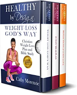 The Healthy by Design series box set: Weight Loss, God's Way - Christian Weight Loss Plan and Bible Study   Meal Plan   Reflections of God's Love - Devotional: [Christian weight loss books for women]