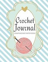 Crochet Journal Graphghan Paper Book: Crocheting DIY Graph Patterns Book (Knitting Crechet Spinning Project Notebook)