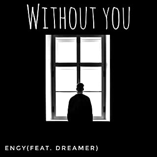 Without You (feat. Dreamer)