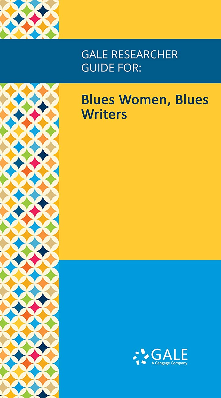 先見の明ピービッシュ農場Gale Researcher Guide for: Blues Women, Blues Writers (English Edition)
