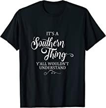 Southern Girl T Shirt - It's A Southern Thing Tee
