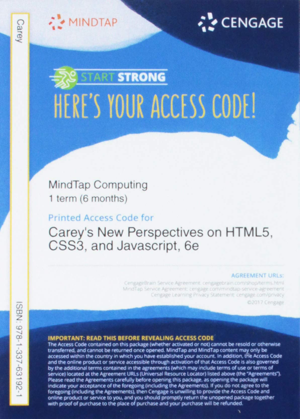 MindTap Web Design, 1 term (6 months) Printed Access Card for Carey's New Perspectives on HTML5, CSS3, and JavaScript, 6th Edition