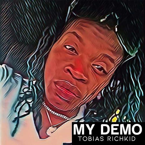 My Demo Explicit By Tobias Richkid Zosh On Amazon Music Amazon Com