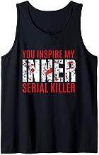 Inner Serial Killer Funny Morbid Joke Tank Top
