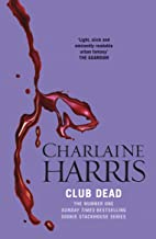 Club Dead: A True Blood Novel (Sookie Stackhouse Book 3)