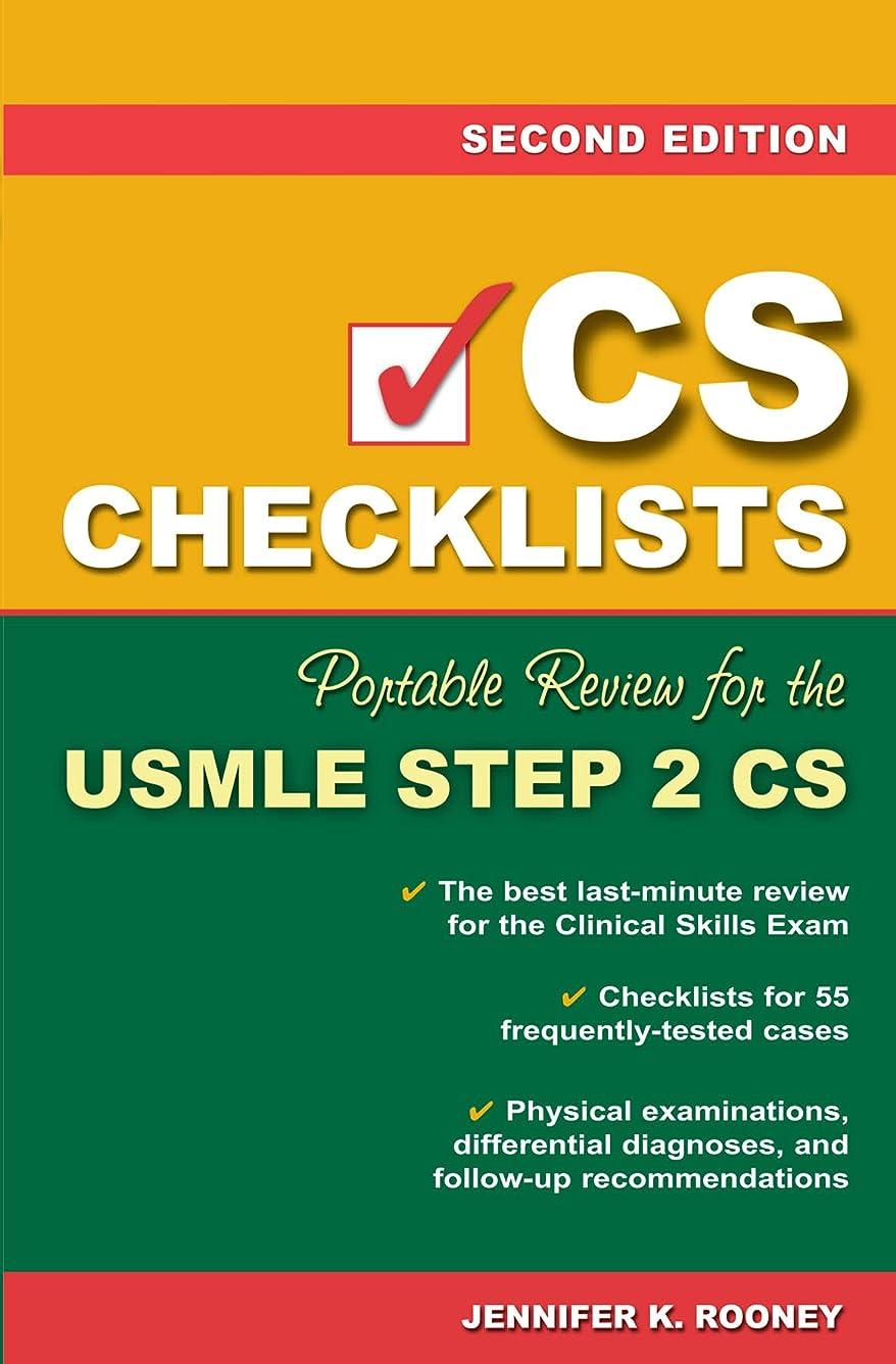 飛行場環境許されるCS Checklists: Portable Review for the USMLE Step 2 CS, Second Edition (English Edition)
