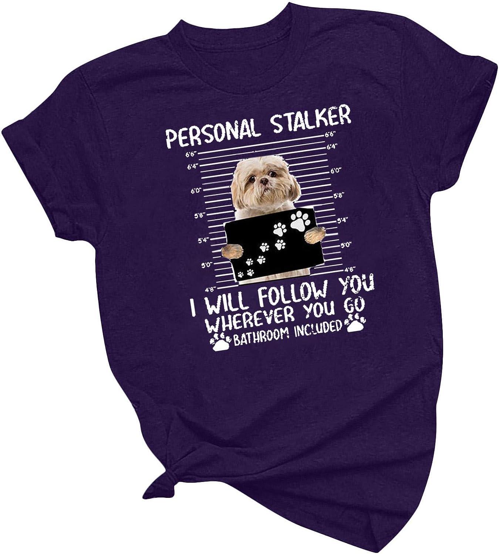 Tenworld B Personal Stalker Dog Shih outlet Tshirt Funny Tucson Mall Tzu Lover