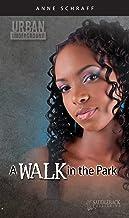 A Walk in the Park (Urban Underground-Harriet Tubman High Series)