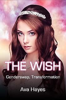 The Wish: Genderswap, Transformation