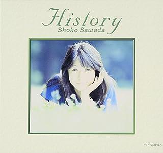 HISTORY SHOKO SAWADA~元気になれるDISC&優しくなれるDISC