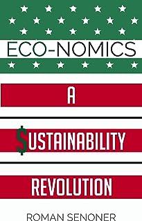Eco-nomics: A Sustainability Revolution
