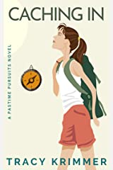 Caching In (Pastime Pursuits Book 1) Kindle Edition