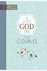 A Little God Time for Couples: 365 Daily Devotions Kindle Edition
