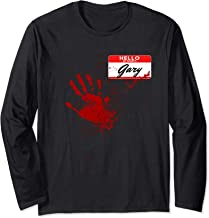 Hello My Name Is Gary - Blood Hand - Scary Halloween Long Sleeve T-Shirt