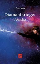 Diamantkrieger: Akasha