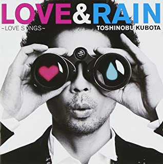 La La La Love Song Kubota Toshinobu