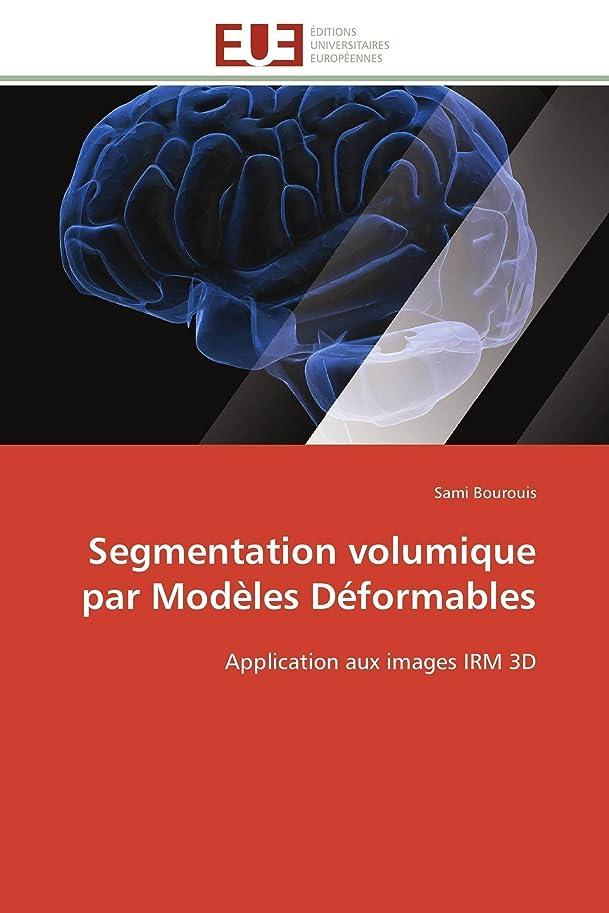 たまにみジャズSegmentation Volumique Par Modèles Déformables (Omn.Univ.Europ.)