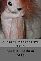 A Haiku Perspective Kindle Edition