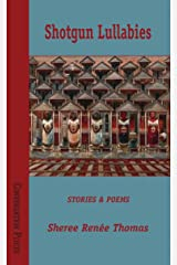 Shotgun Lullabies (Conversation Pieces Book 28) Kindle Edition