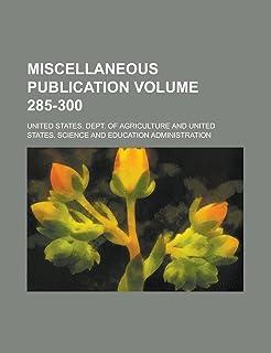 Miscellaneous Publication Volume 285-300