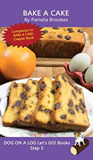 Bake A Cake: (Step 5) Sound Out Books (systematic decodable) Help Developing Readers, including Those with Dyslexia, Learn...