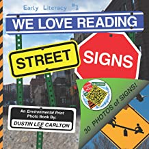 We Love Reading Street Signs (Early Literacy)