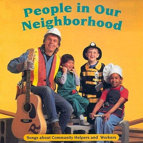 People in Our Neighborhood: Songs About Community Helpers