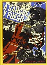 A Sangre Y Fuego. Héroes, Bestias Y Mártires De España (Narrativa)