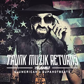 Trunk Muzic Returns (Deluxe Edition) [Explicit]