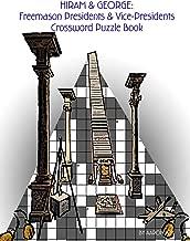Hiram & George: Freemason Presidents & Vice-Presidents Crossword Puzzle Book