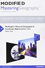 Modified Mastering Geography with Pearson eText -- Standalone Access Card -- for McKnight's Physical Geography: A Landscape Appreciation (12th Edition)
