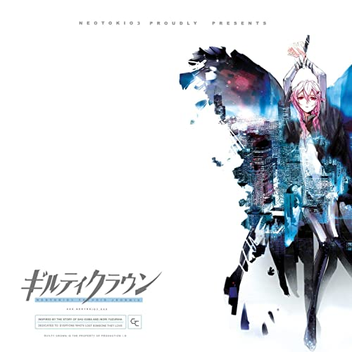Guilty Crown (The Void) (J-dub)