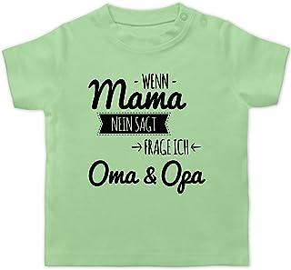 Shirtracer Sprüche Baby - Wenn Mama Nein SAGT frag ich Oma und Opa - Baby T-Shirt Kurzarm